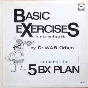 Dr. W.A.R. Orban - Basic Exercises For Keeping Fit download mp3