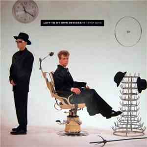 Pet Shop Boys - Left To My Own Devices download mp3