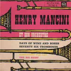 Henry Mancini Et Son Orchestre - Days Of Wine And Roses download mp3