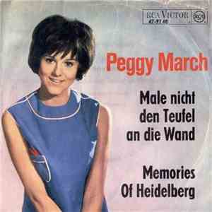 Peggy March - Male Nicht Den Teufel An Die Wand / Memories Of Heidelberg download mp3