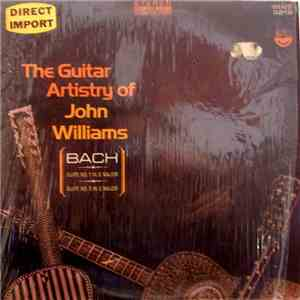 John Williams, Bach - The Guitar Artistry Of John Williams - Bach Suites No. 1 In G Major & No. 3 In C Major download mp3