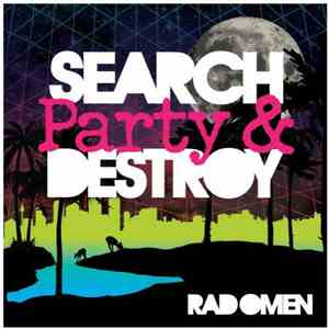 Rad Omen - Search Party & Destroy download mp3