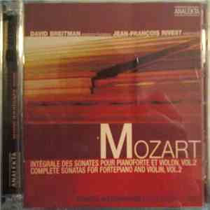 David Breitman, Jean-François Rivest - Mozart - Intégrale Des Sonates Pour Pianoforte Et Violon, Vol. 2 = Complete Sonatas For Fortepiano And Violin, Vol. 2 (Sonates Auernhammer = Auernhammer Sonatas) download mp3