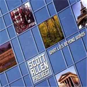 Scott Allen Project - What Lies Beyond Words download mp3