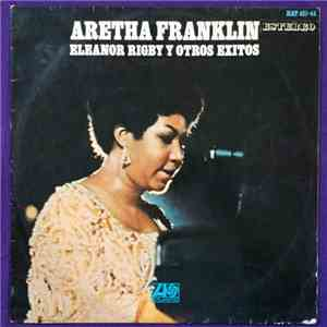 Aretha Franklin - Eleanor Rigby Y Otros Éxitos download mp3