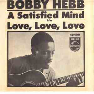Bobby Hebb - A Satisfied Mind / Love, Love, Love download mp3