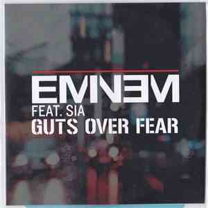 Eminem Feat. Sia - Guts Over Fear download mp3