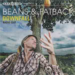Beans & Fatback - Downfall download mp3
