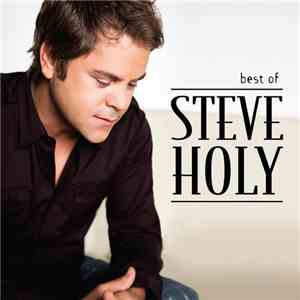 Steve Holy - Best Of Steve Holy download mp3