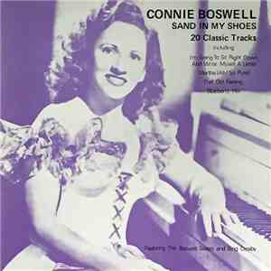 Connie Boswell - Sand In My Shoes download mp3