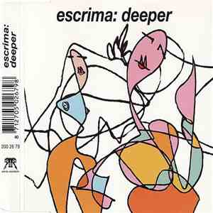 Escrima - Deeper download mp3