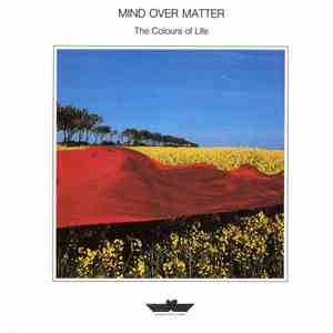 Mind Over Matter  - The Colours Of Life download mp3