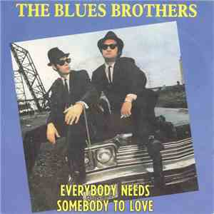 The Blues Brothers / Aretha Franklin - Everybody Needs Somebody To Love / Think download mp3