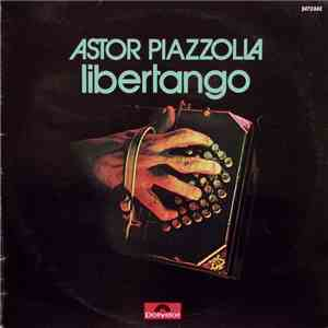 Astor Piazzolla - Libertango download mp3