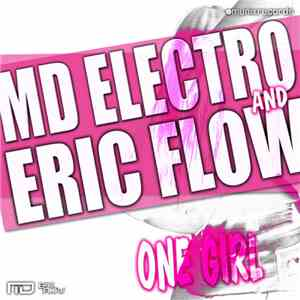 MD Electro & Eric Flow - One Girl download mp3
