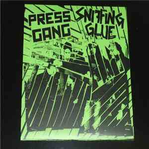 Press Gang  / Sniffing Glue - Press Gang / Sniffing Glue download mp3