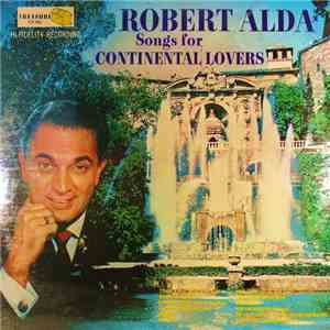Robert Alda - Songs For Continental Lovers download mp3