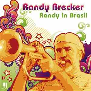 Randy Brecker - Randy In Brasil download mp3