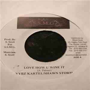 Vybz Kartel & Shawn Storm / Aidonia - Love How You Wine It / Caan Beg download mp3