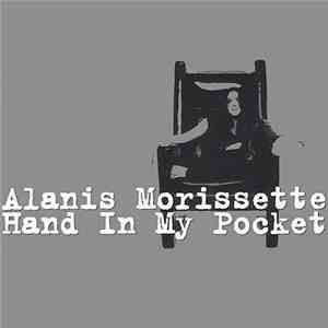 Alanis Morissette - Hand In My Pocket download mp3