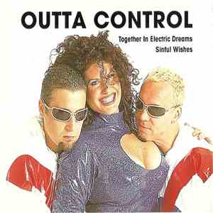 Outta Control - Together In Electric Dreams / Sinful Wishes download mp3
