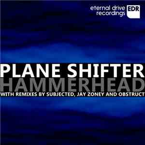 Plane Shifter - Hammerhead download mp3