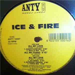 Ice & Fire - All My Love download mp3