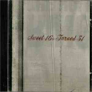 Various - Sweet 16's Turned 31 download mp3