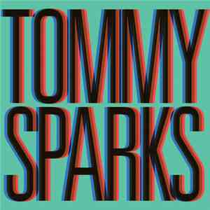 Tommy Sparks - She's Got Me Dancing download mp3