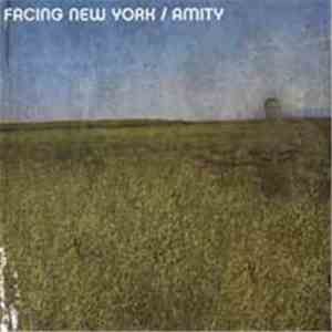 Facing New York / Amity  - Facing New York / Amity - Split download mp3
