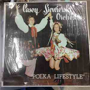 Casey Siewierski Orchestra - Polka Lifestyle download mp3
