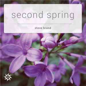 Steve Brand - Second Spring download mp3