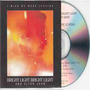 Bright Light Bright Light And Elton John - I Wish We Were Leaving download mp3